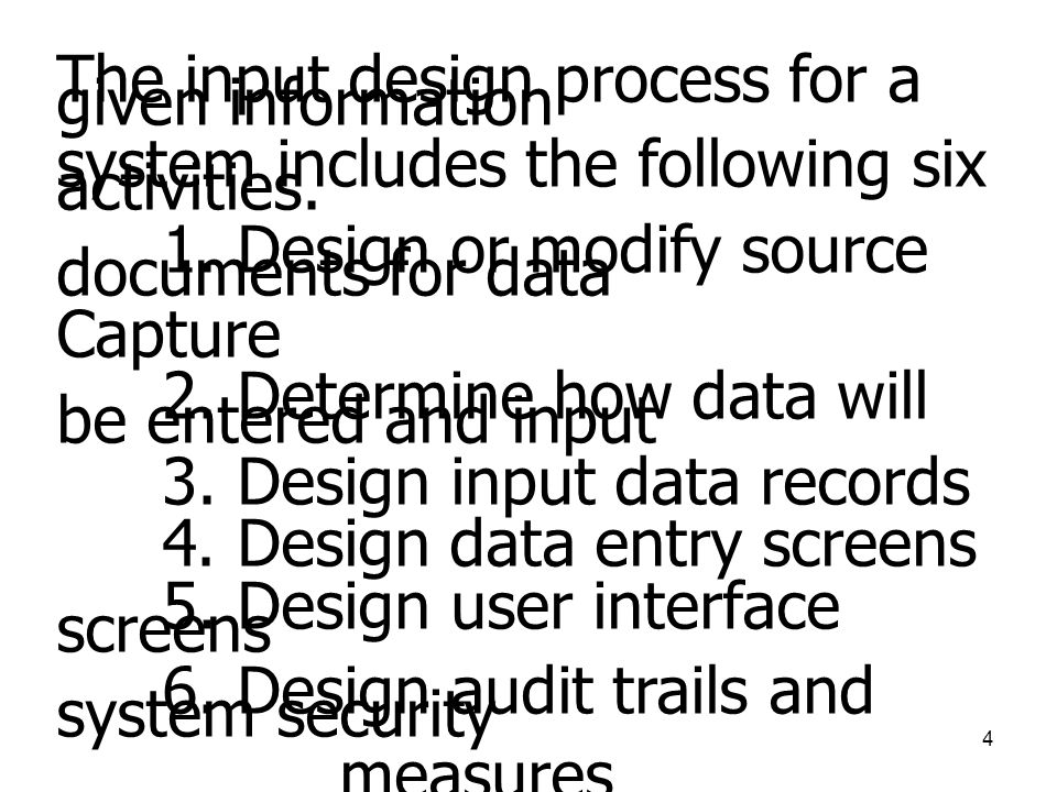 The input design process for a given information