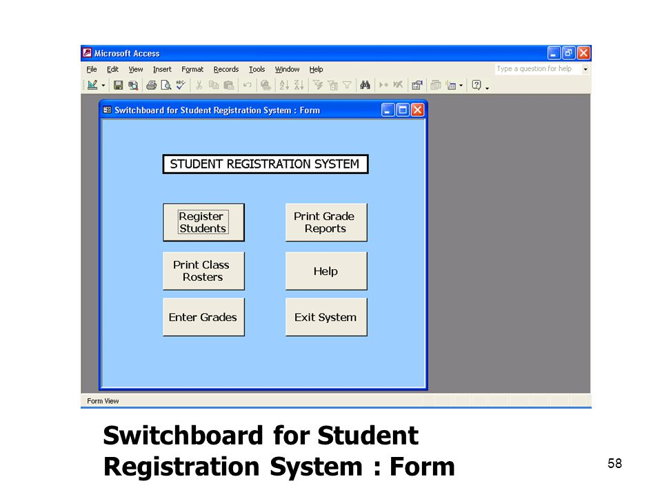 Switchboard for Student Registration System : Form