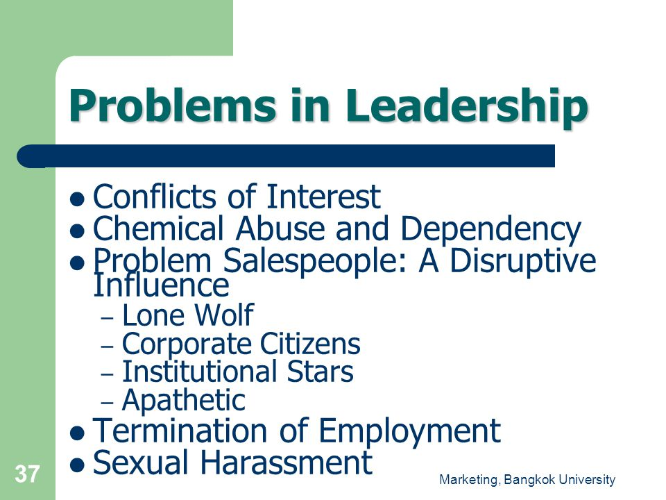 Problems in Leadership