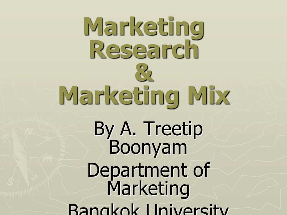 Marketing Research & Marketing Mix
