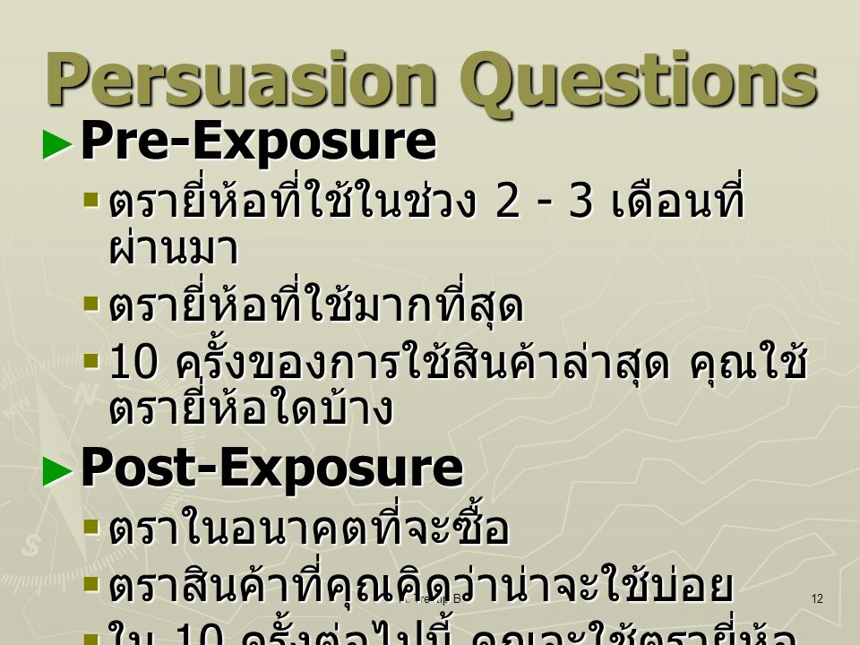 Persuasion Questions Pre-Exposure Post-Exposure