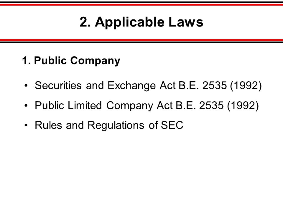 2. Applicable Laws 1. Public Company