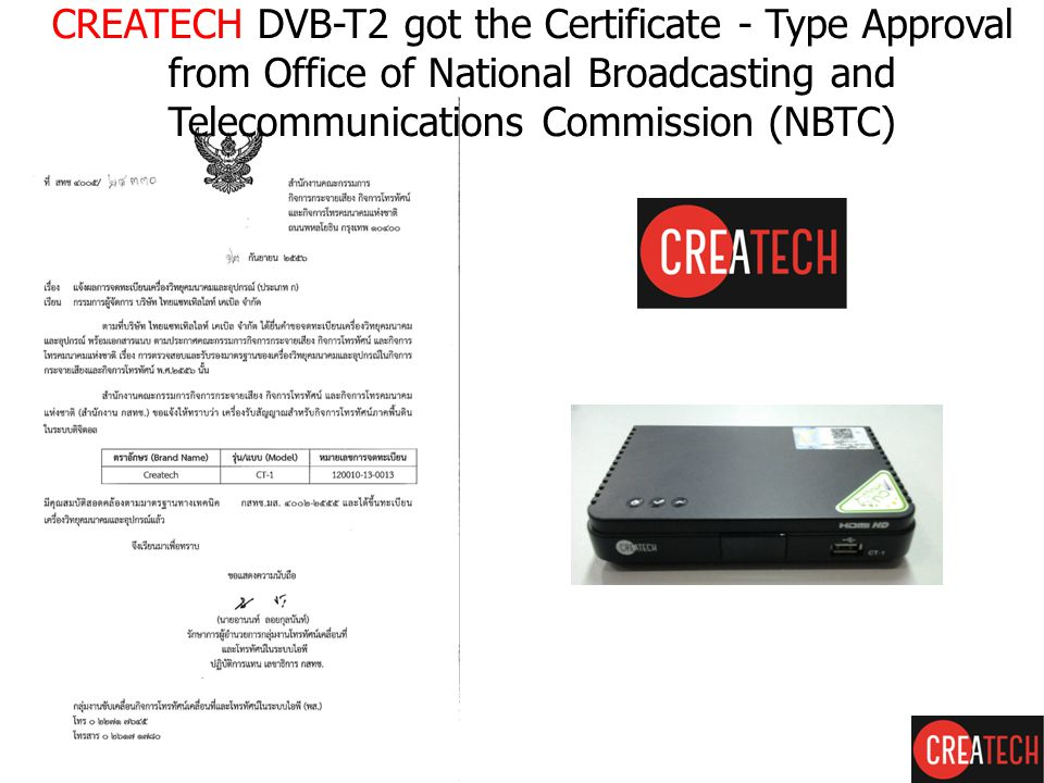 CREATECH DVB-T2 got the Certificate - Type Approval from Office of National Broadcasting and Telecommunications Commission (NBTC)