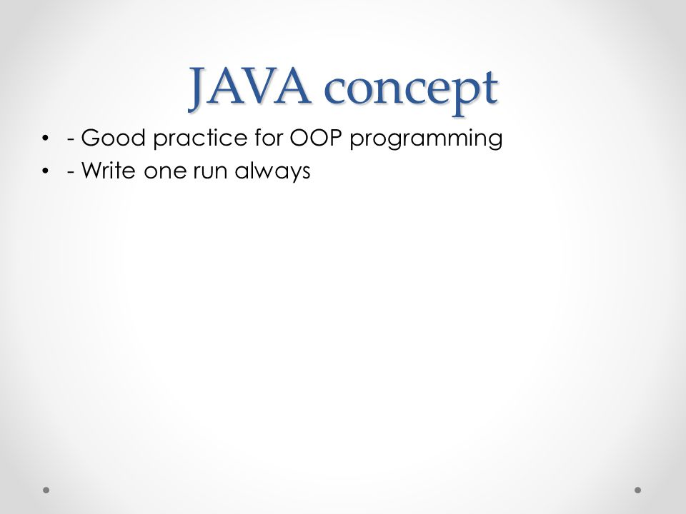 JAVA concept - Good practice for OOP programming