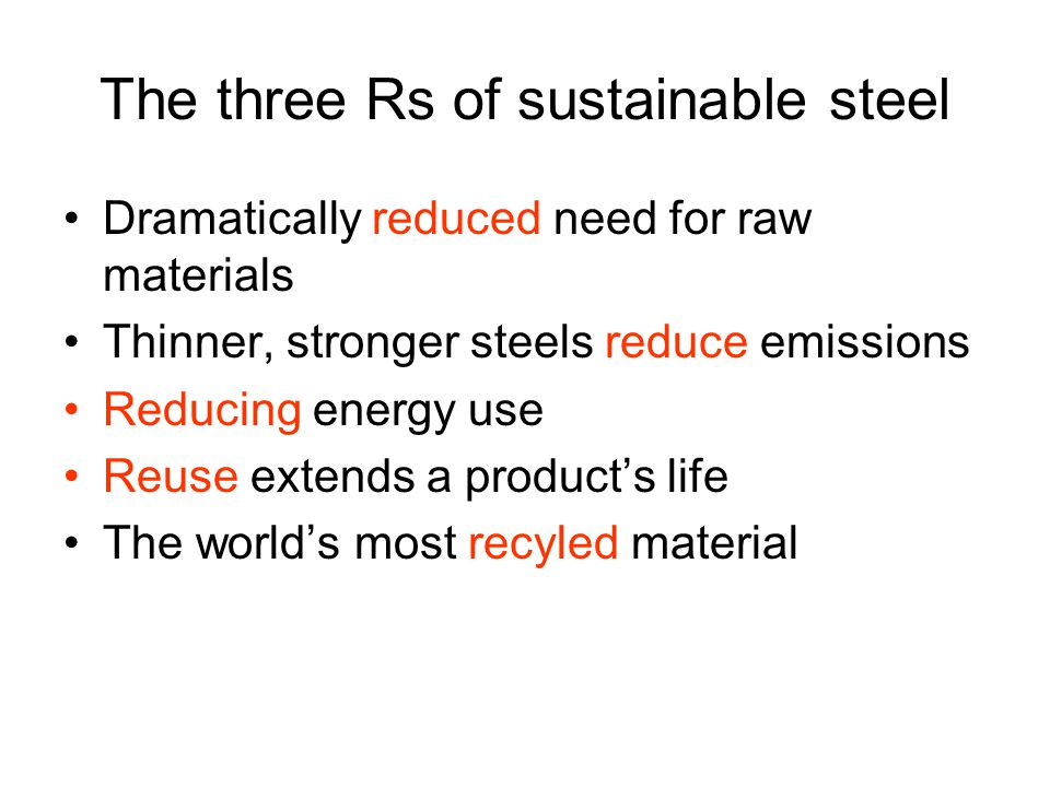 The three Rs of sustainable steel