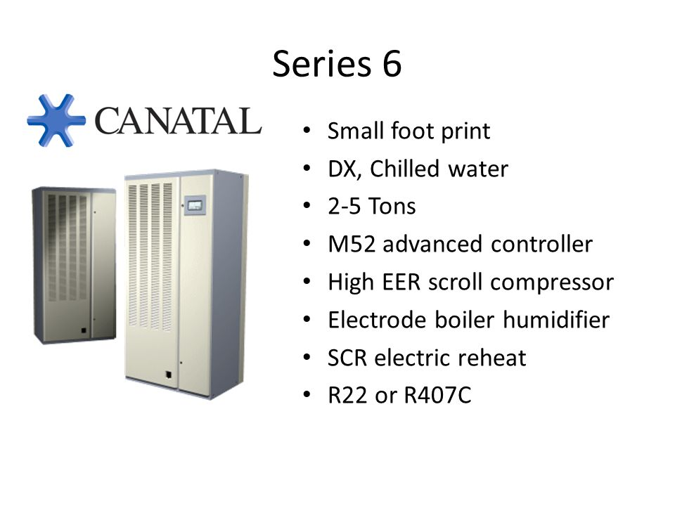 Series 6 Small foot print DX, Chilled water 2-5 Tons