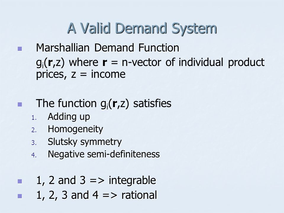 A Valid Demand System Marshallian Demand Function