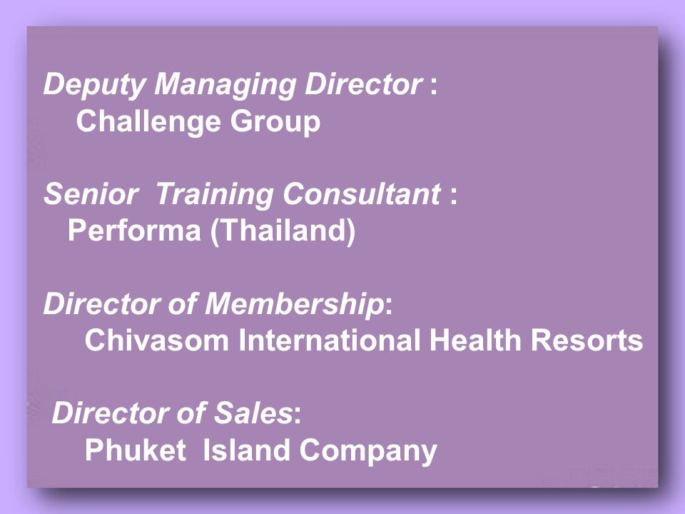 Deputy Managing Director :