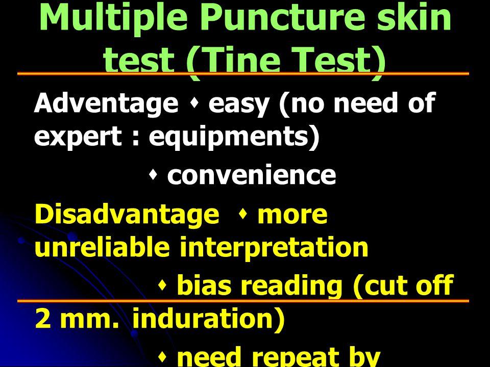 Multiple Puncture skin test (Tine Test)