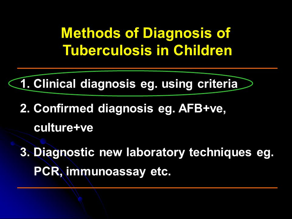 Methods of Diagnosis of Tuberculosis in Children