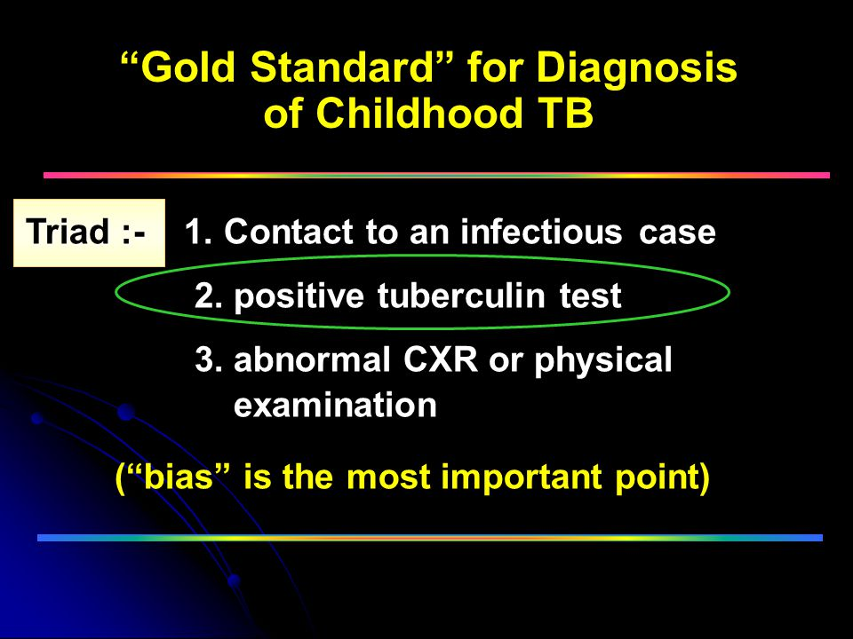 Gold Standard for Diagnosis of Childhood TB