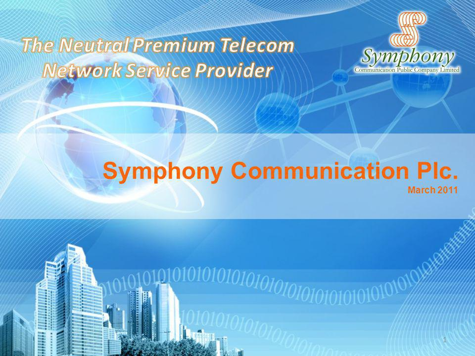 Symphony Communication Plc. March 2011