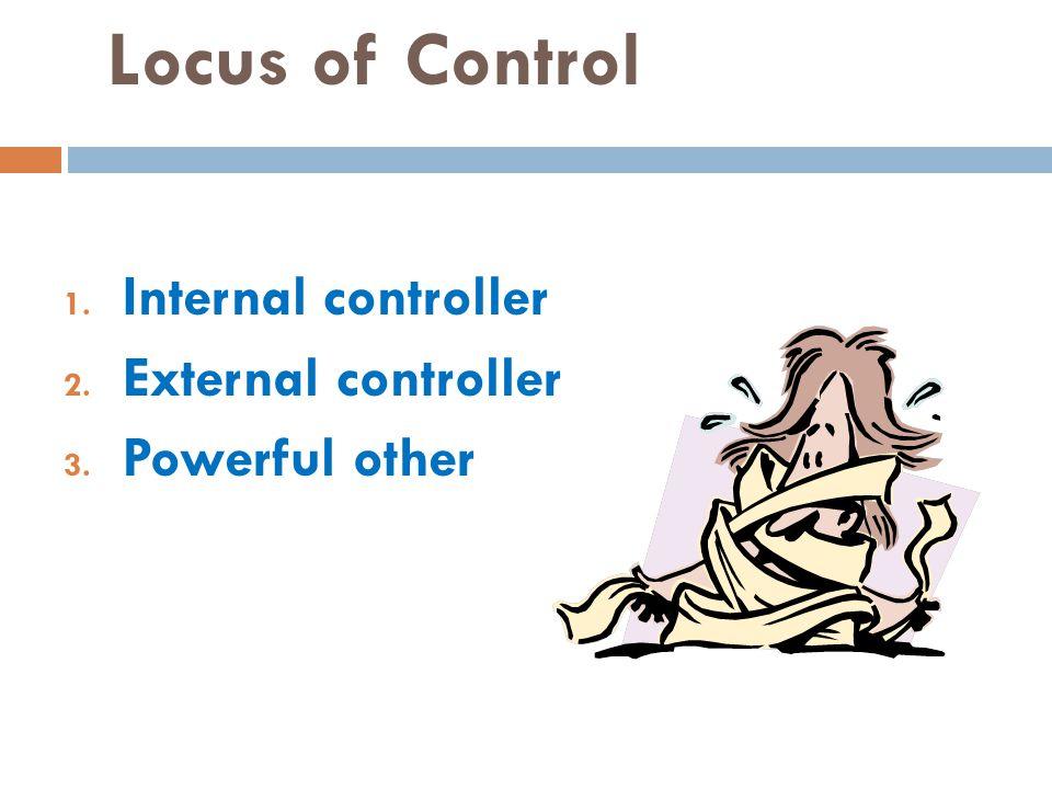Locus of Control Internal controller External controller
