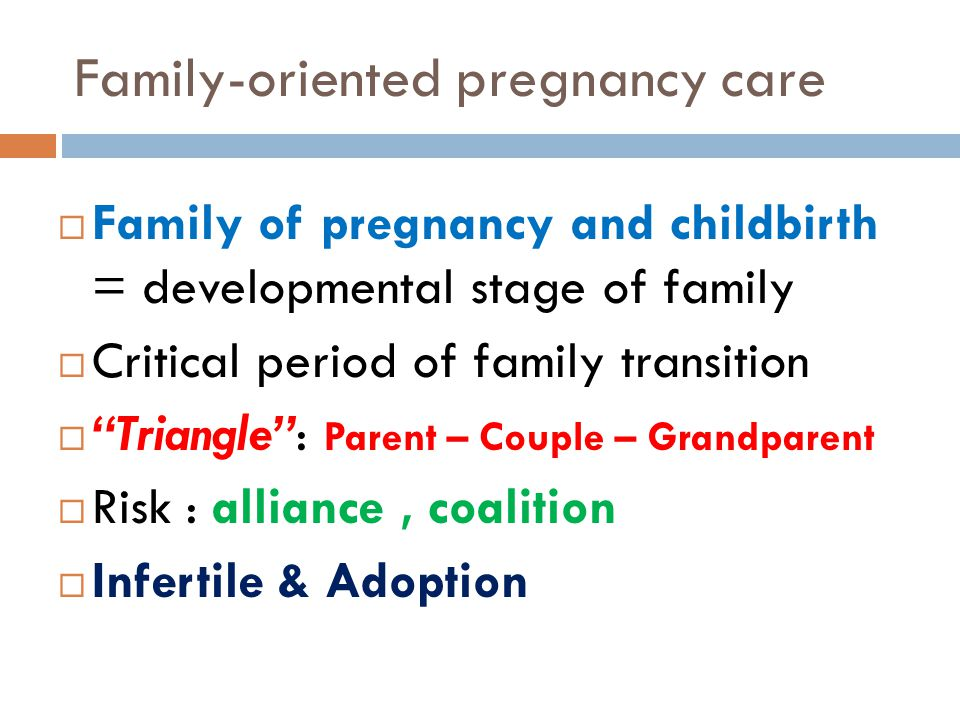 Family-oriented pregnancy care