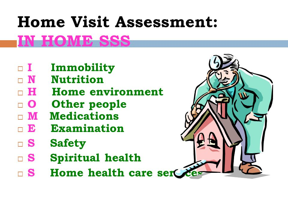 Home Visit Assessment: IN HOME SSS