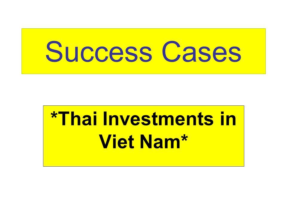 *Thai Investments in Viet Nam*