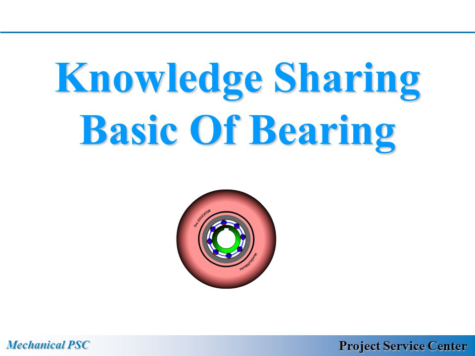 Knowledge Sharing Basic Of Bearing