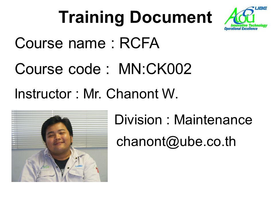 Training Document Course name : RCFA Course code : MN:CK002