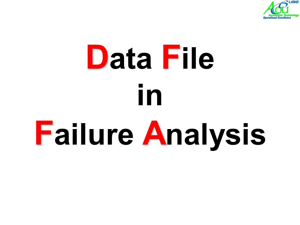 Data File in Failure Analysis
