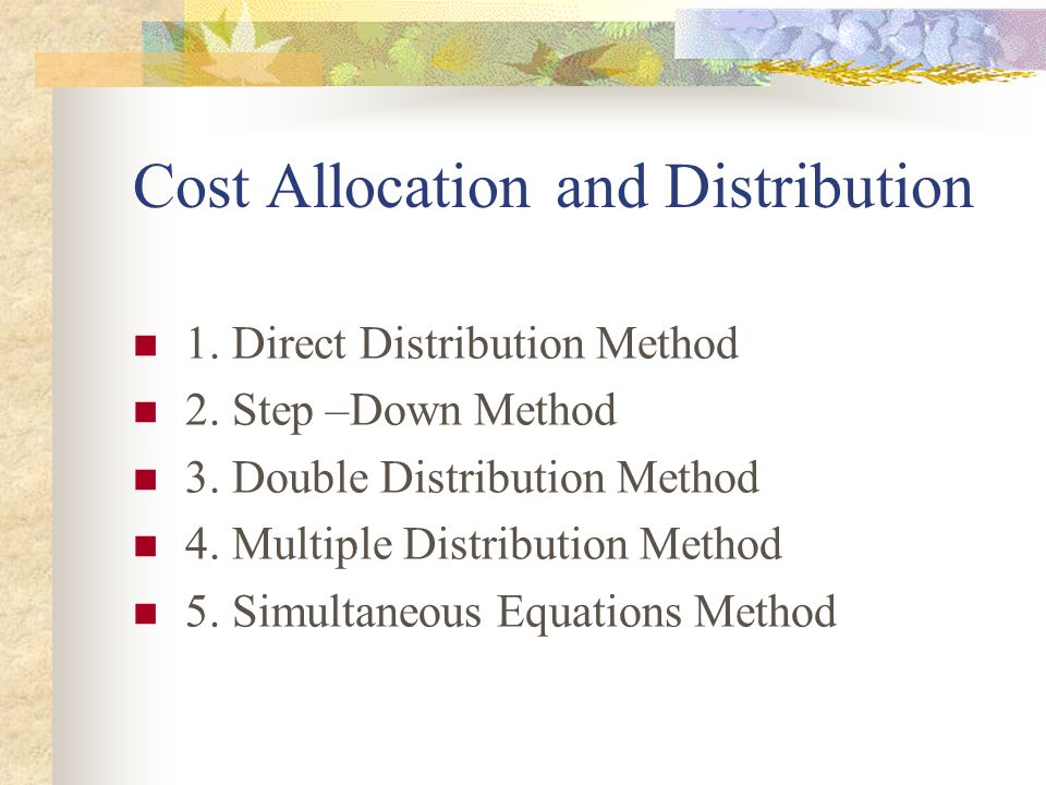 Cost Allocation and Distribution