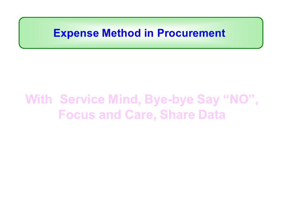 With Service Mind, Bye-bye Say NO , Focus and Care, Share Data