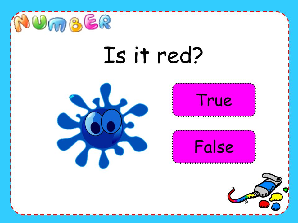 Is it red True False
