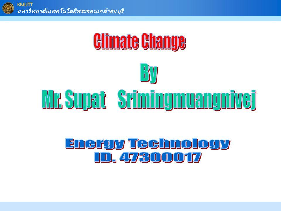 Mr. Supat Srimingmuangnivej