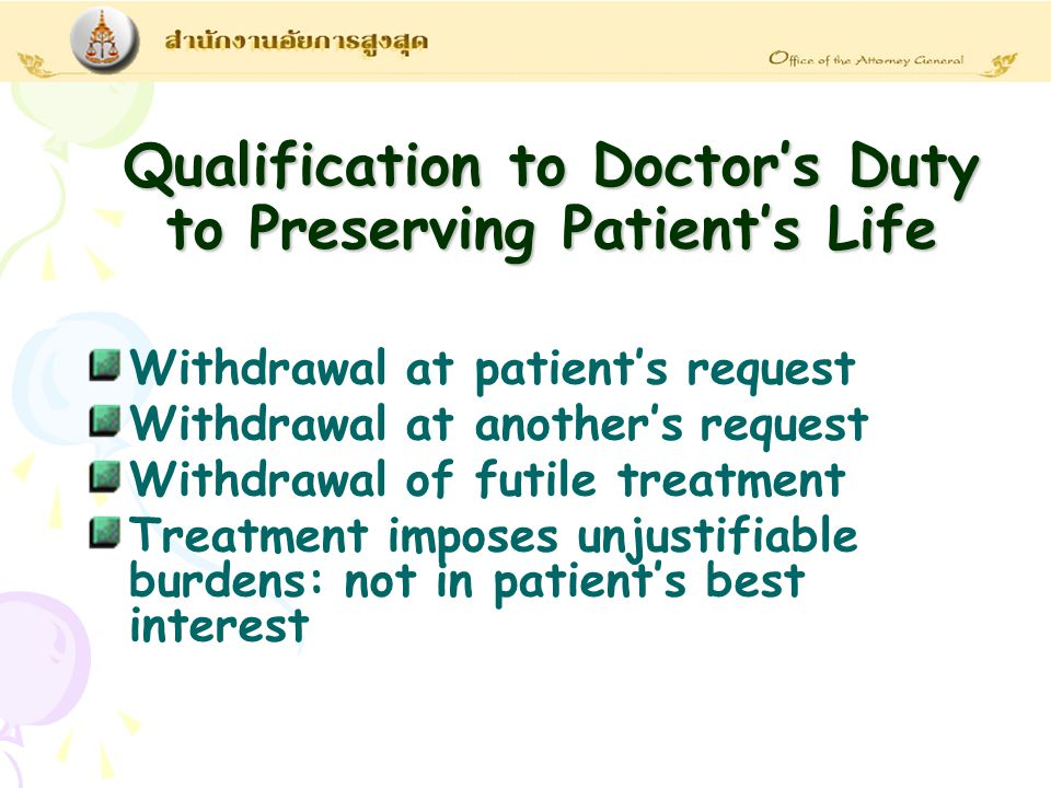 Qualification to Doctor's Duty to Preserving Patient's Life