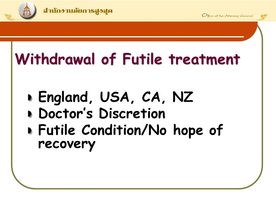 Withdrawal of Futile treatment