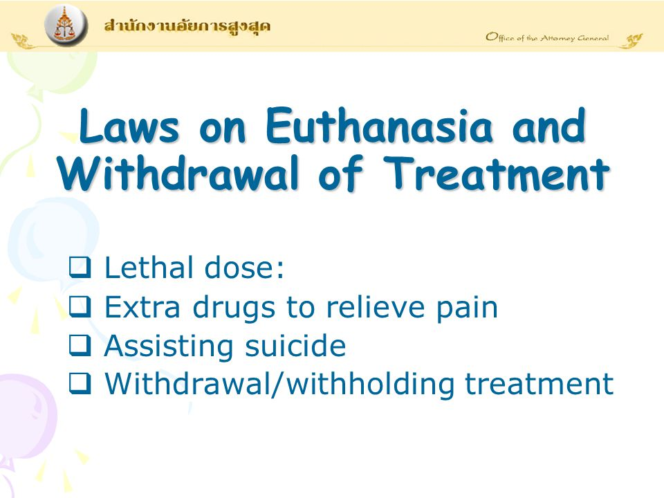 Laws on Euthanasia and Withdrawal of Treatment