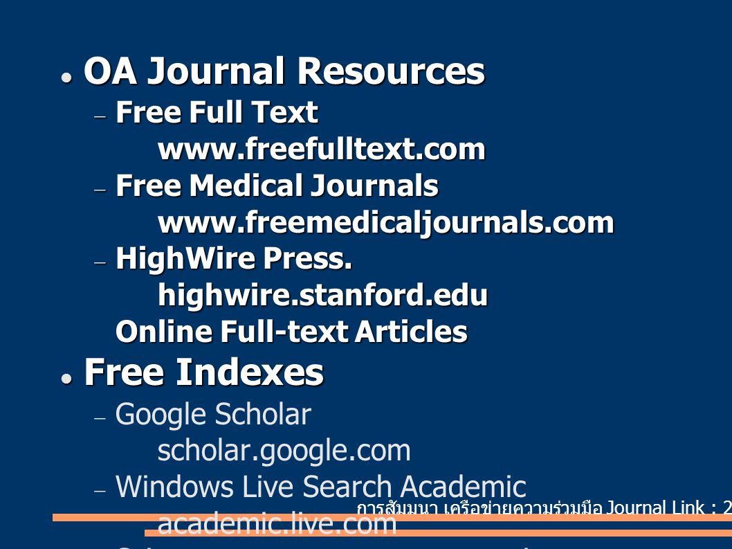 OA Journal Resources Free Indexes Free Full Text www.freefulltext.com