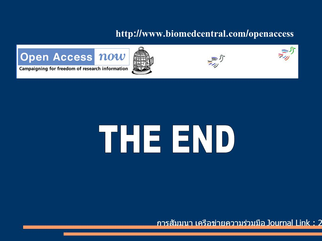 http://www.biomedcentral.com/openaccess THE END