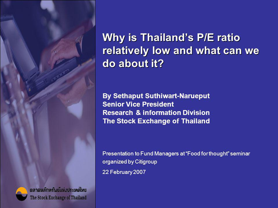 Why is Thailand's P/E ratio relatively low and what can we do about it