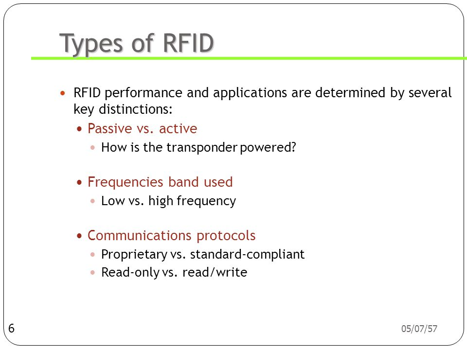 Types of RFID Passive vs. active Frequencies band used