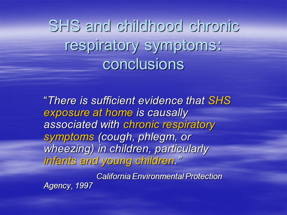 SHS and childhood chronic respiratory symptoms: conclusions