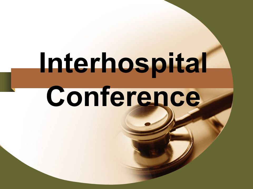 Interhospital Conference