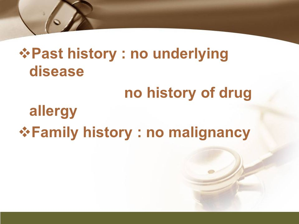 Past history : no underlying disease