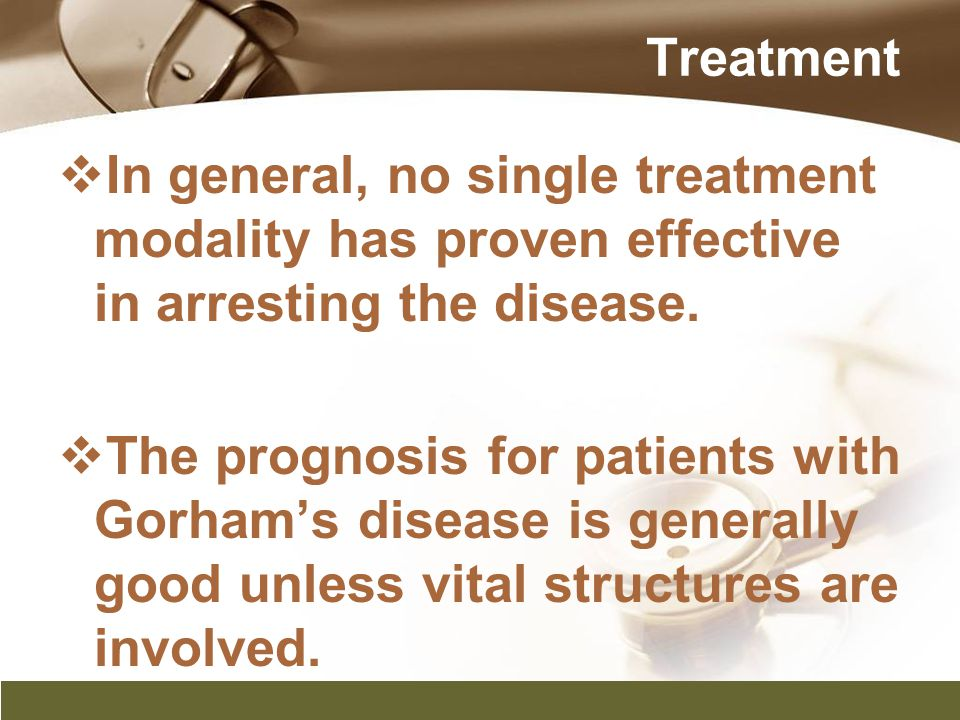 Treatment In general, no single treatment modality has proven effective in arresting the disease.