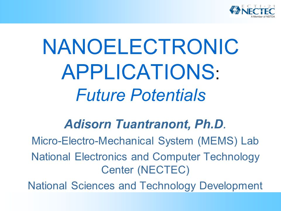 NANOELECTRONIC APPLICATIONS: Future Potentials