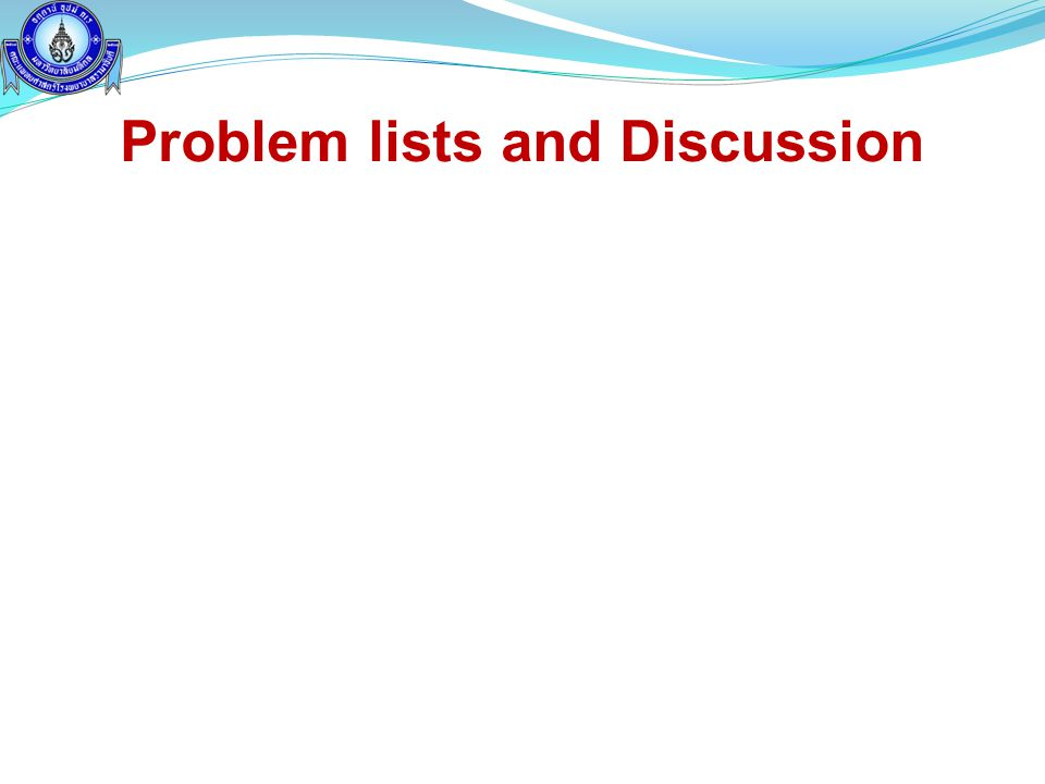 Problem lists and Discussion