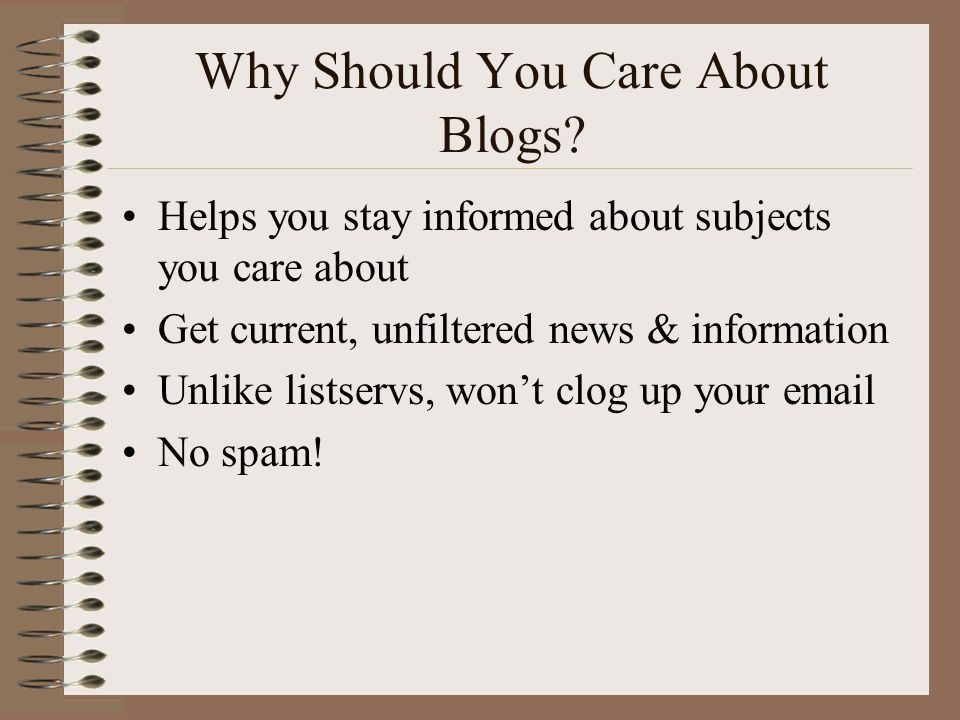 Why Should You Care About Blogs