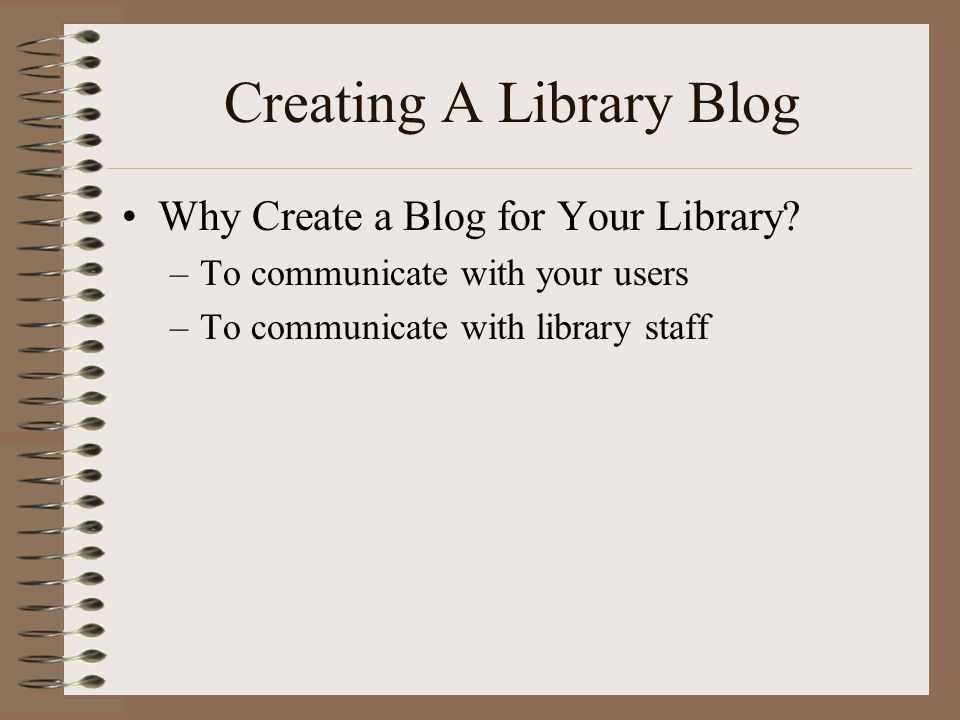 Creating A Library Blog