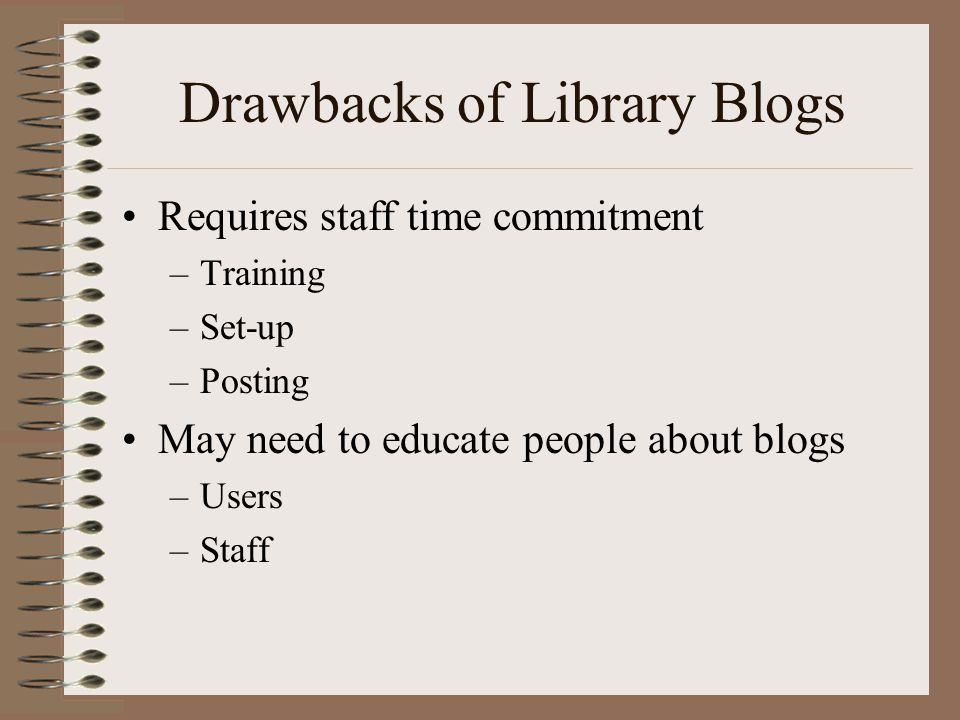 Drawbacks of Library Blogs