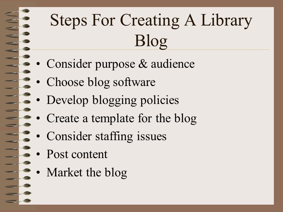 Steps For Creating A Library Blog