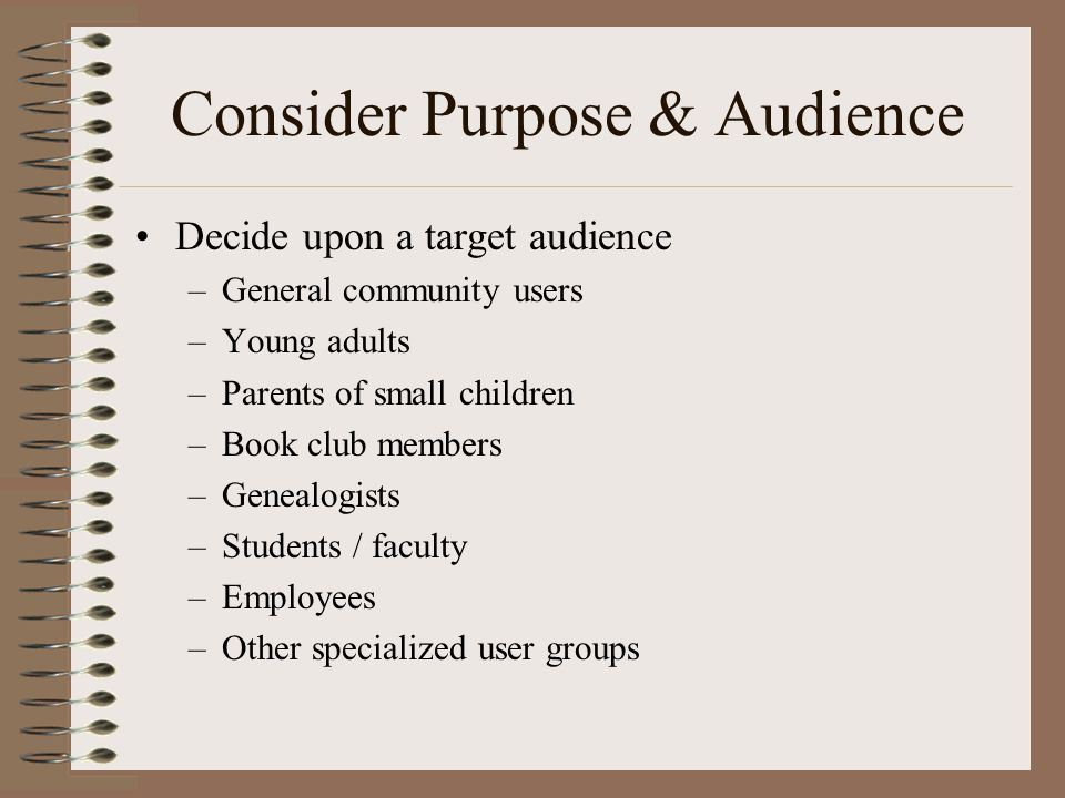 Consider Purpose & Audience