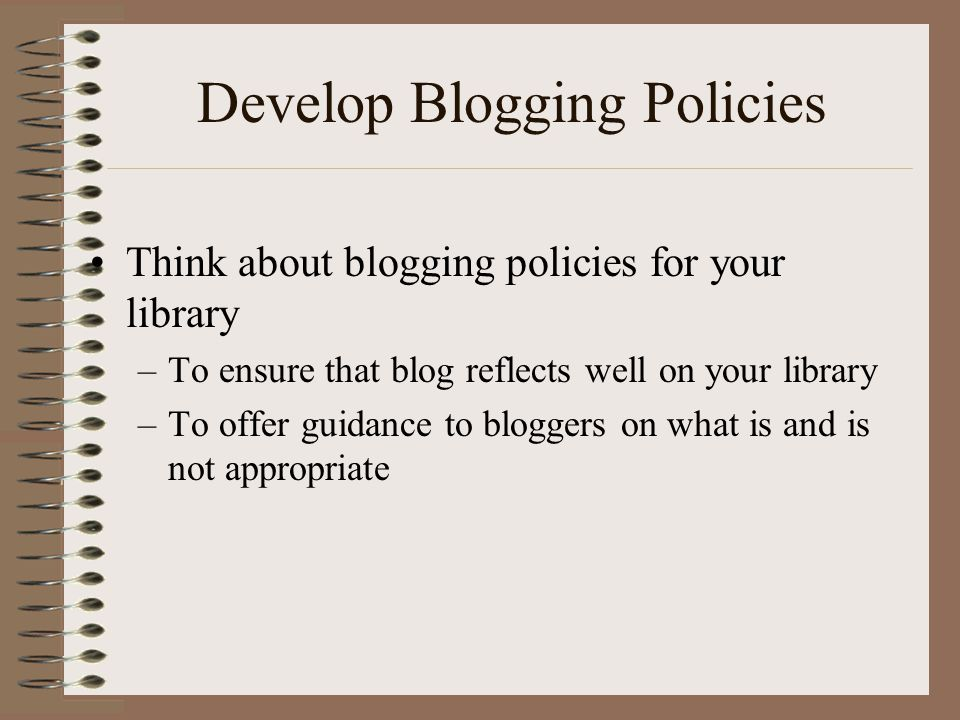 Develop Blogging Policies