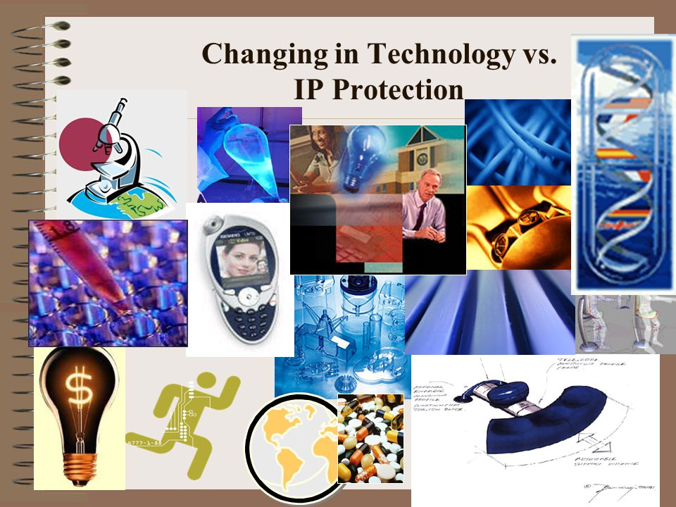 Changing in Technology vs. IP Protection