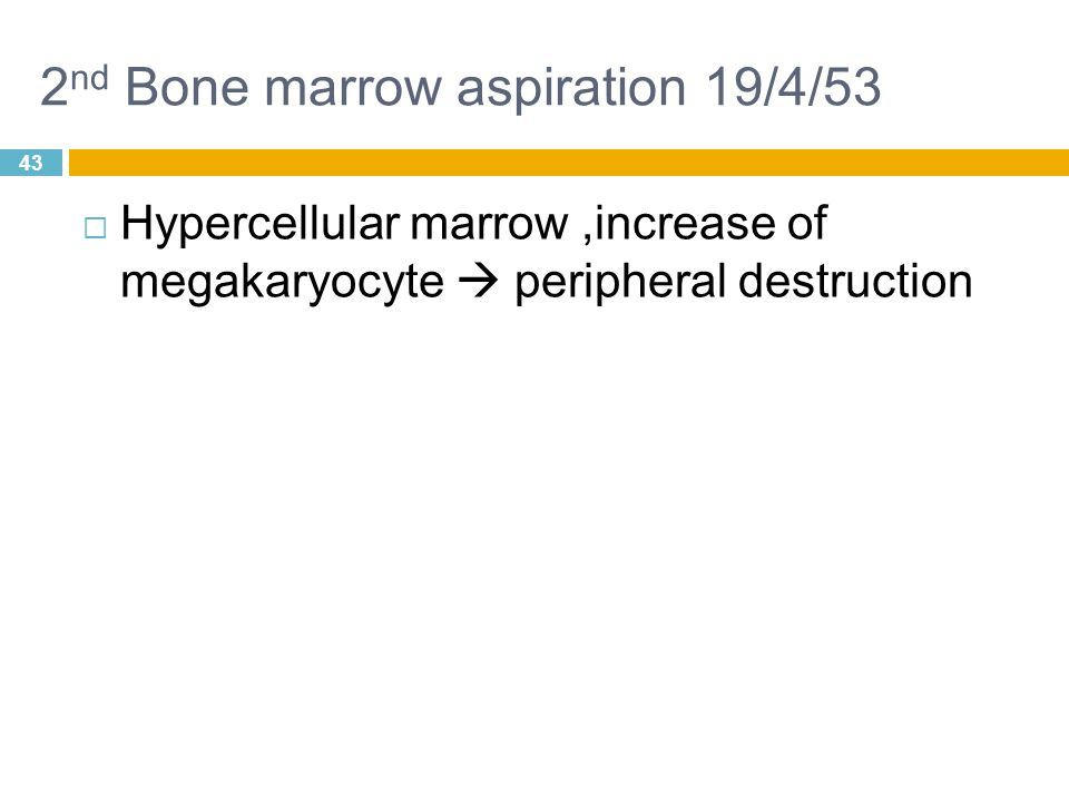 2nd Bone marrow aspiration 19/4/53