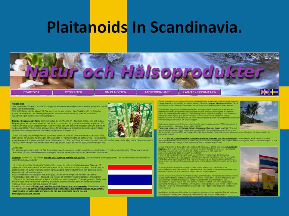 Plaitanoids In Scandinavia.
