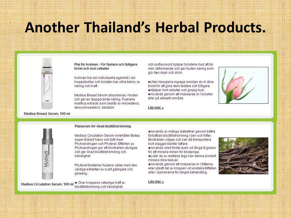 Another Thailand's Herbal Products.